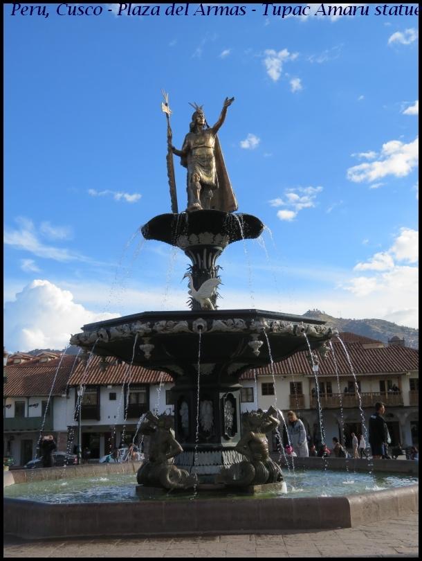 Cusco- Tupac Amaru statue, Plaza del Armas